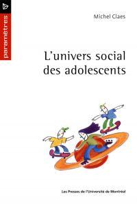 L'univers social des adoles...