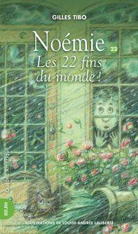 Noémie 22 - Les 22 fins du monde!