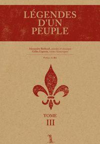 Légendes d'un peuple Tome III