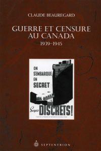 Guerre et censure au Canada