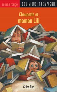 Image de couverture (Choupette et maman Lili)