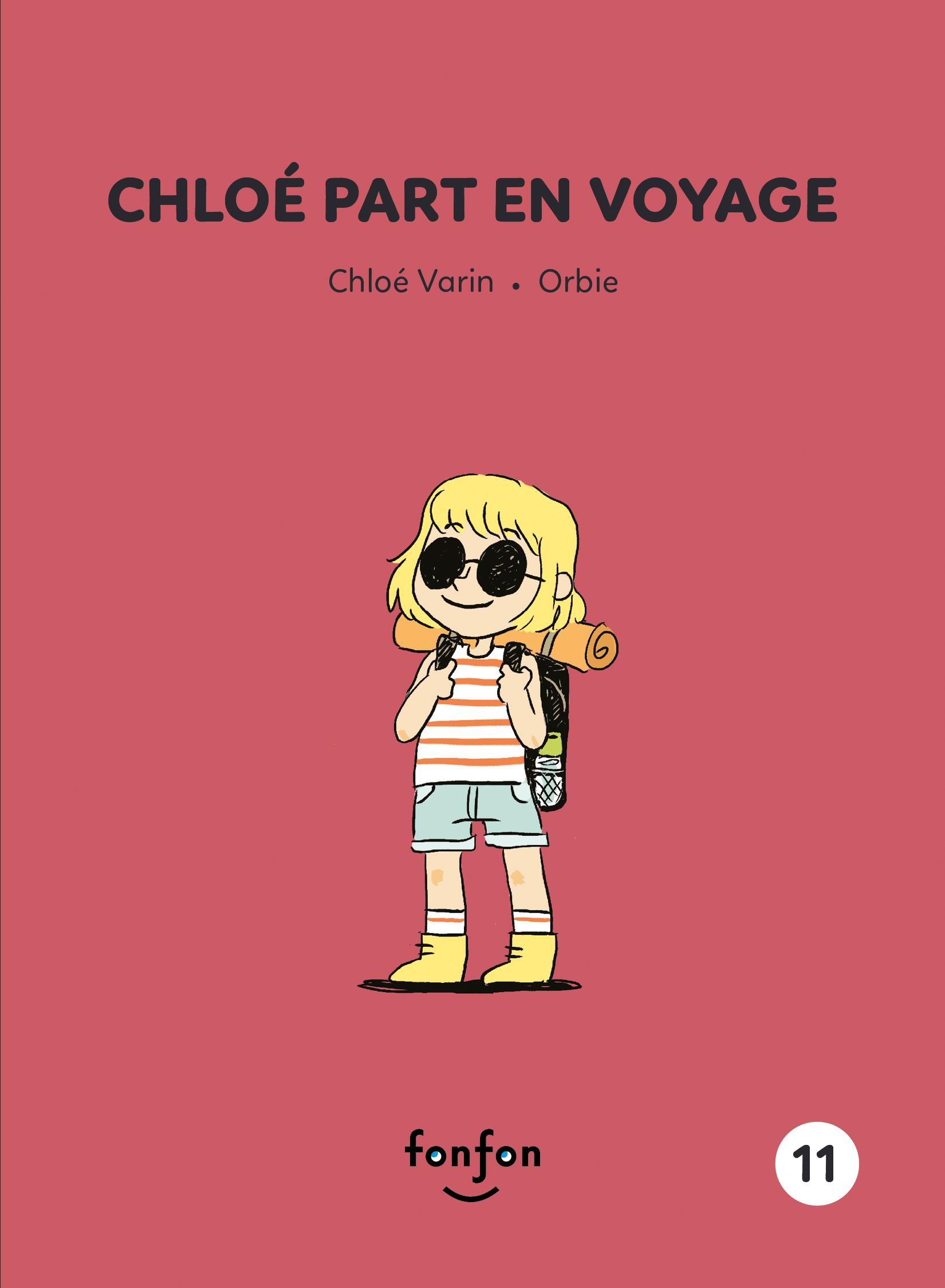 Chloé part en voyage
