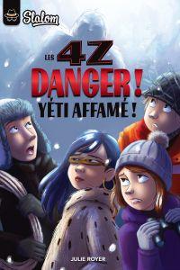Les 4Z - Danger! Yéti affamé!