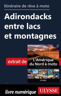 itinéraire de rêve moto Adirondacks entre lacs et montagnes
