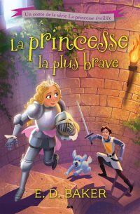 La princesse la plus brave