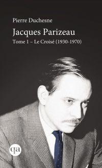 Jacques Parizeau Tome I