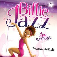 Billie Jazz - tome 1 :  Les auditions