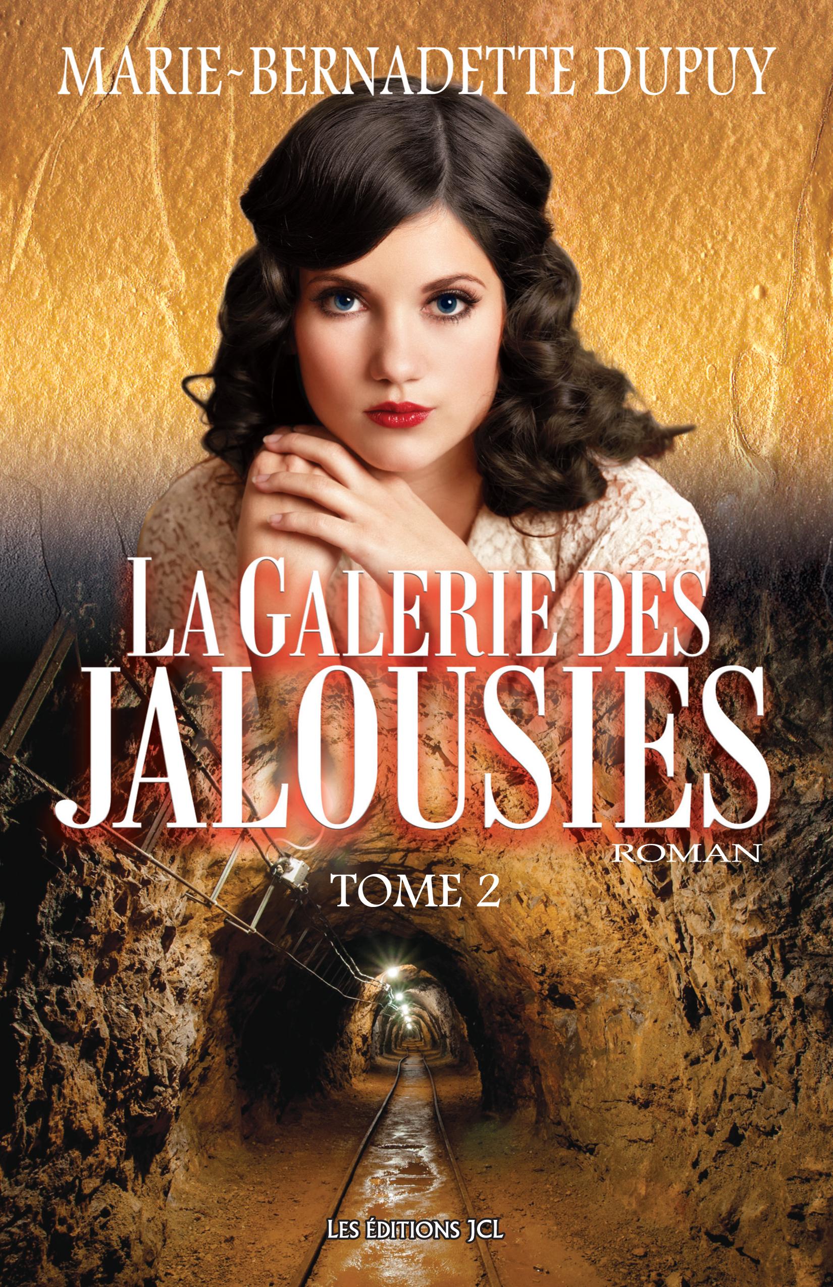 La Galerie des jalousies, T. 2