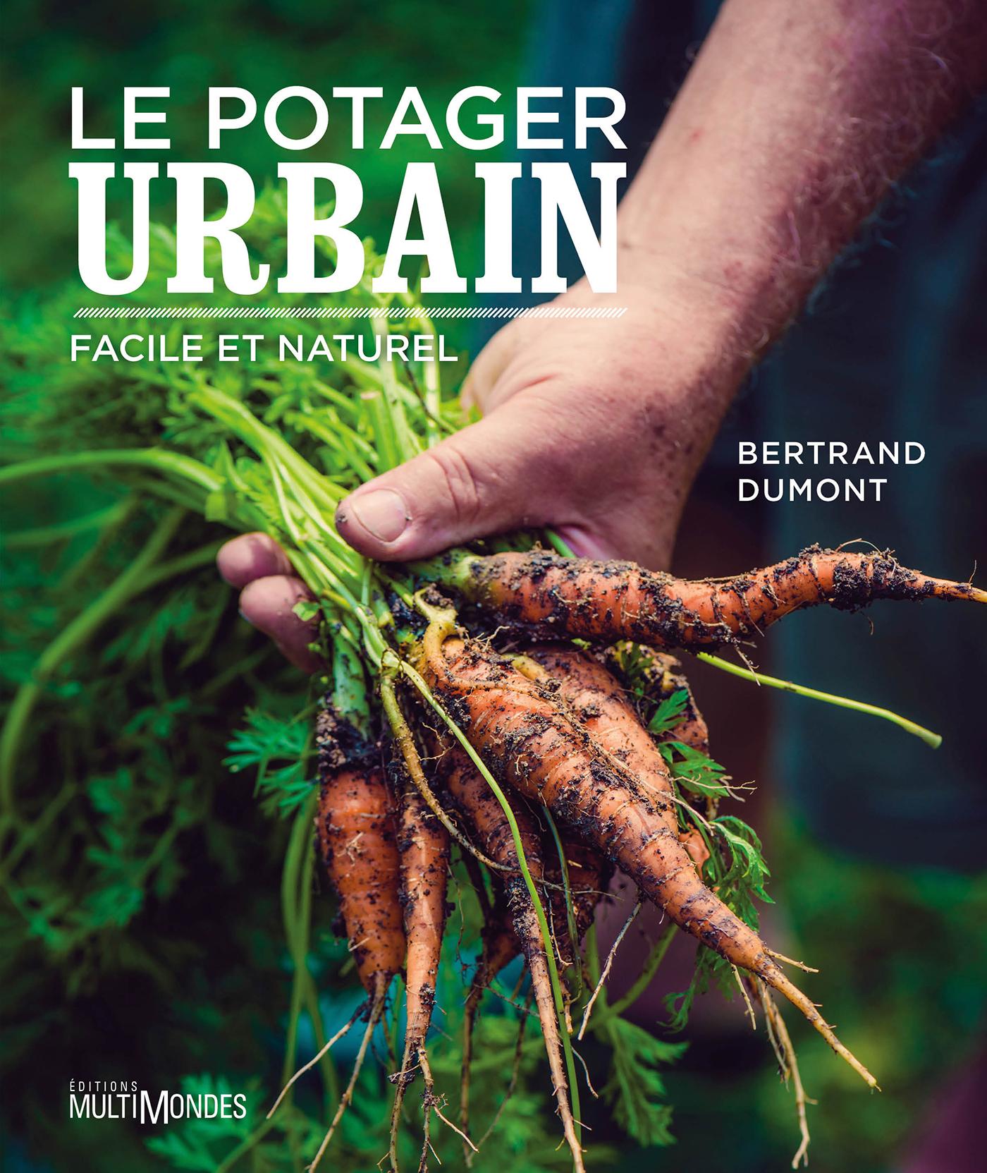 Le potager urbain, facile et naturel