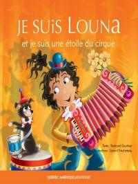 Louna 05 - Je suis Louna et...