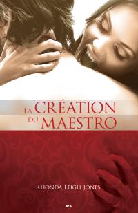 La création du maestro