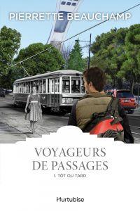 Cover image (Voyageurs de passages T1 - Tôt ou tard)