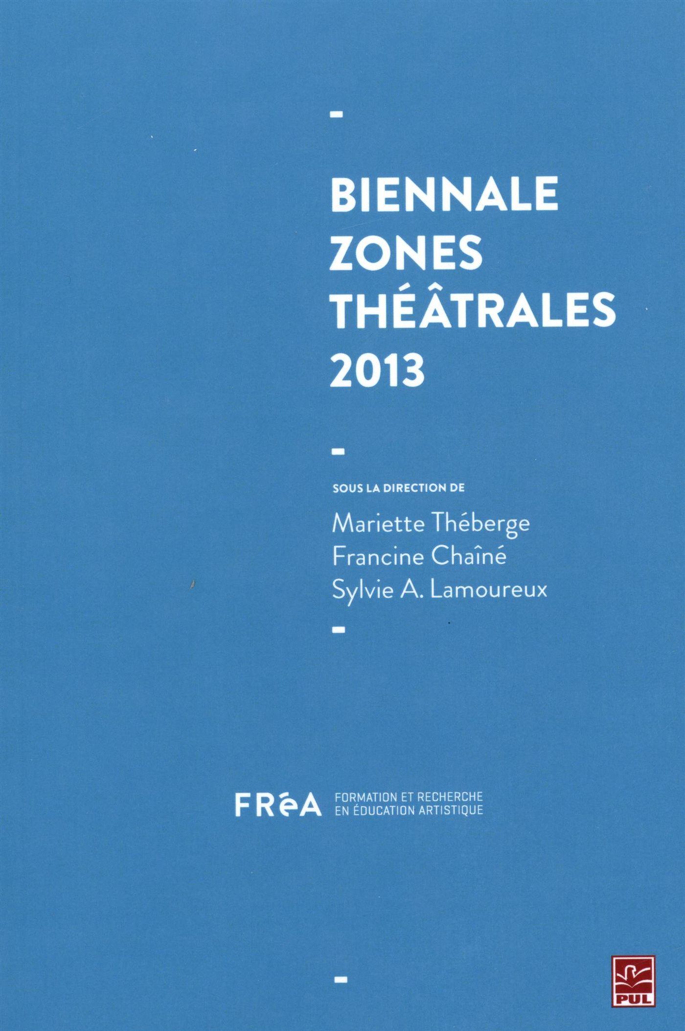 Biennale Zones théâtrales 2013