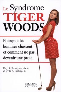 Le syndrome Tiger Woods