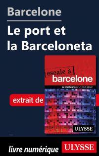 Barcelone - Le port et la B...