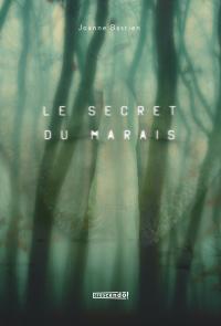Le secret du marais