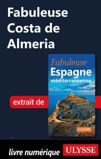 Fabuleuse Costa de Almeria