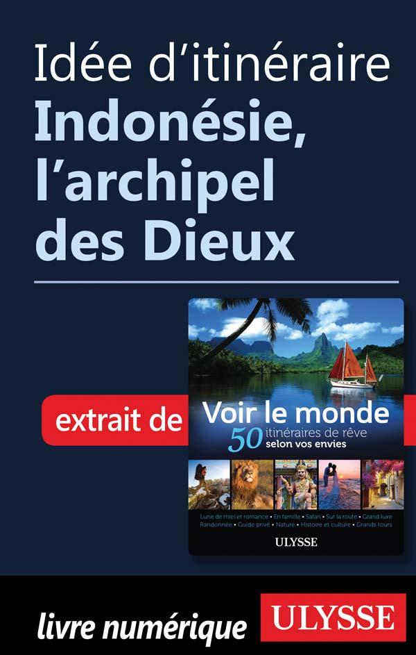 Idée d'itinéraire - Indonés...