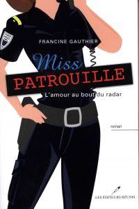 Miss Patrouille -L'amour au bout du radar