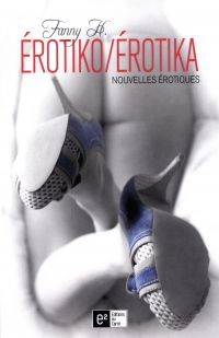 Erotiko/Erotika  Nouvelles ...