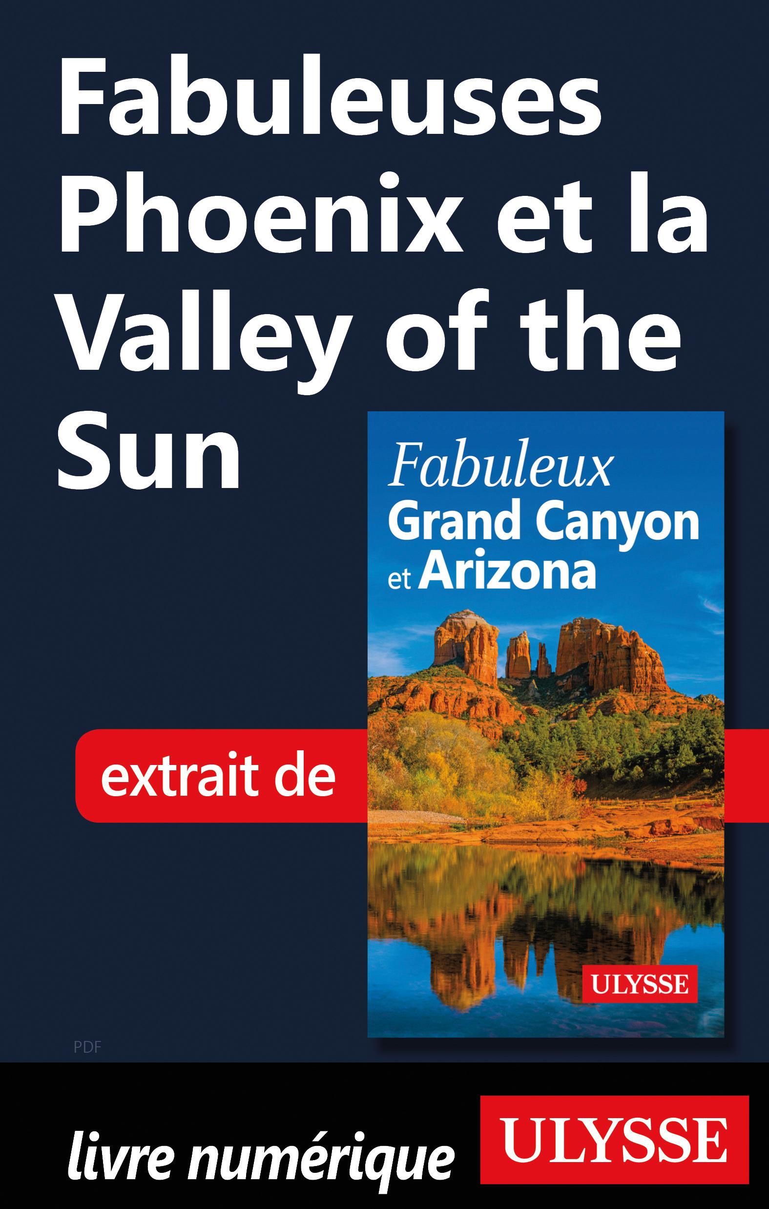 Fabuleuses Phoenix et la Valley of the Sun
