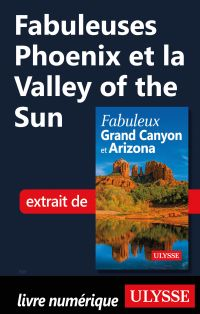 Fabuleuses Phoenix et la Valley of the Sun