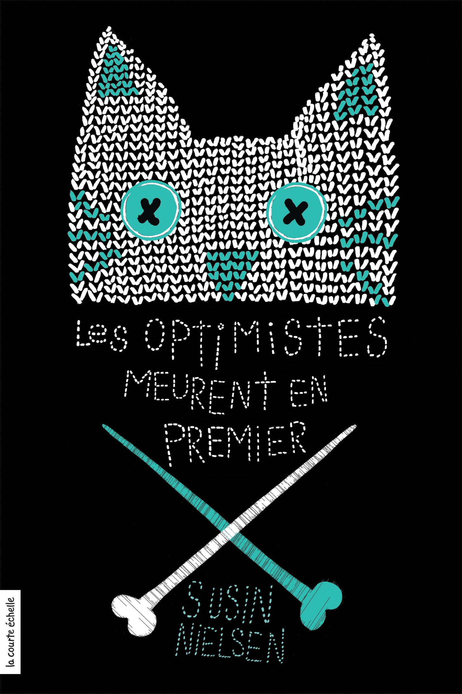 Les optimistes meurent en p...