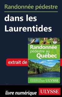 Randonnée pédestre dans les Laurentides