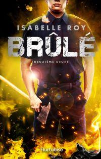 Brûlé - Tome 2