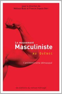 Le mouvement masculiniste a...