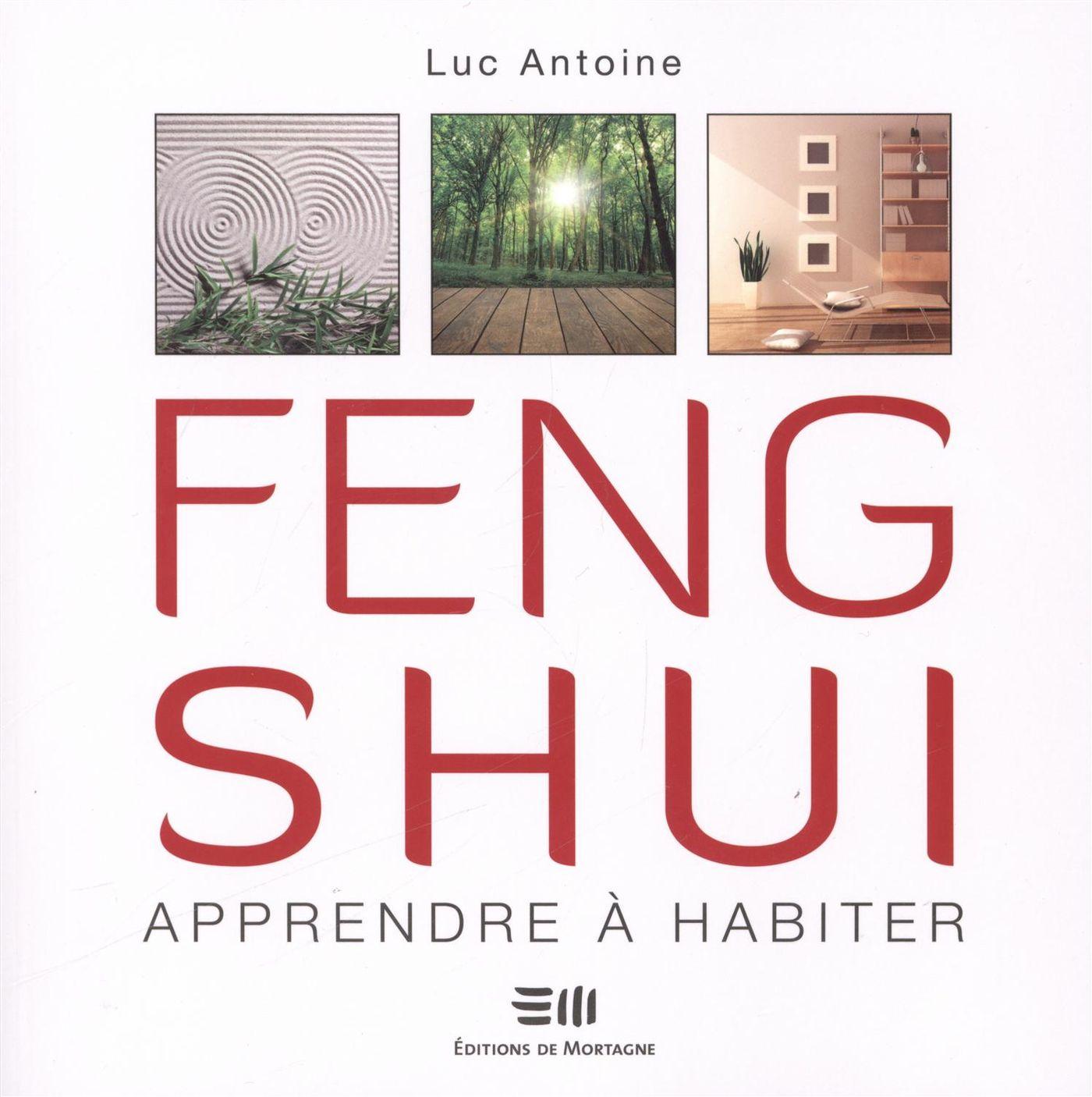 Feng Shui, Apprendre à habiter