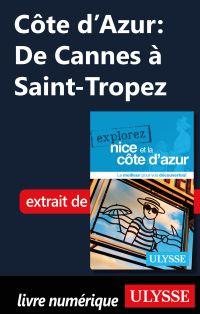 Côte d'Azur: De Cannes à Sa...