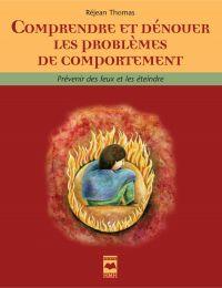 Comprendre et dénouer les problèmes de comportement
