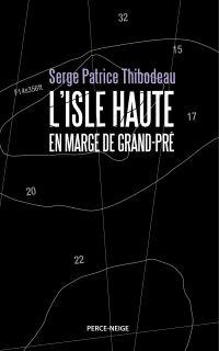 L'isle Haute: en marge de Grand-Pré