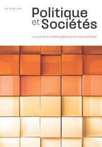 Politique et Sociétés. Vol. 34 No. 2,  2015