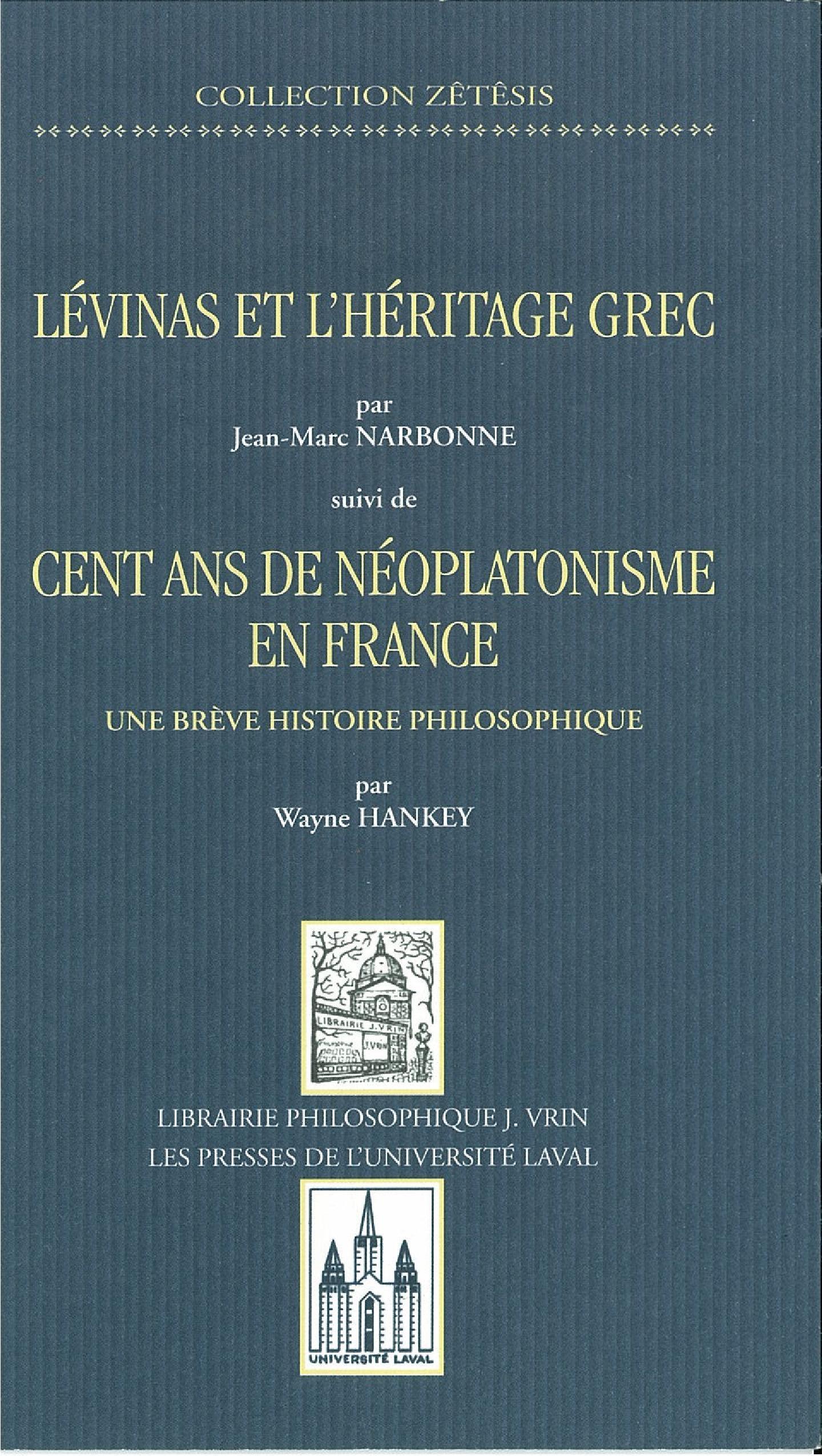 Lévinas et héritage grec, suivi de cent ans