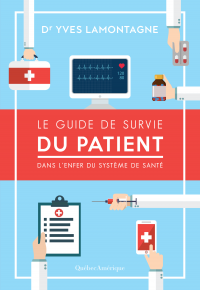 Le Guide de survie du patie...