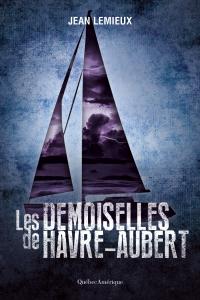 Les Demoiselles de Havre-Au...