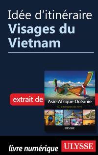 Idée d'itinéraire - Visages...