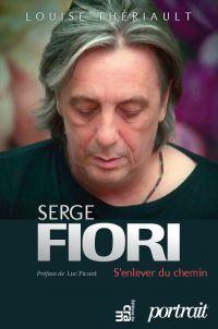 Image de couverture (Serge Fiori : S'enlever du chemin)