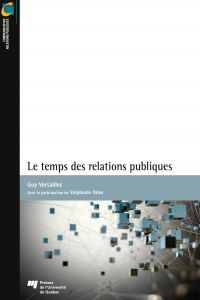 Le temps des relations publ...