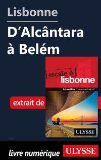 Lisbonne - D'Alcântara à Belém