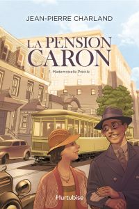 Book cover of La Pension Caron - Tome 1.