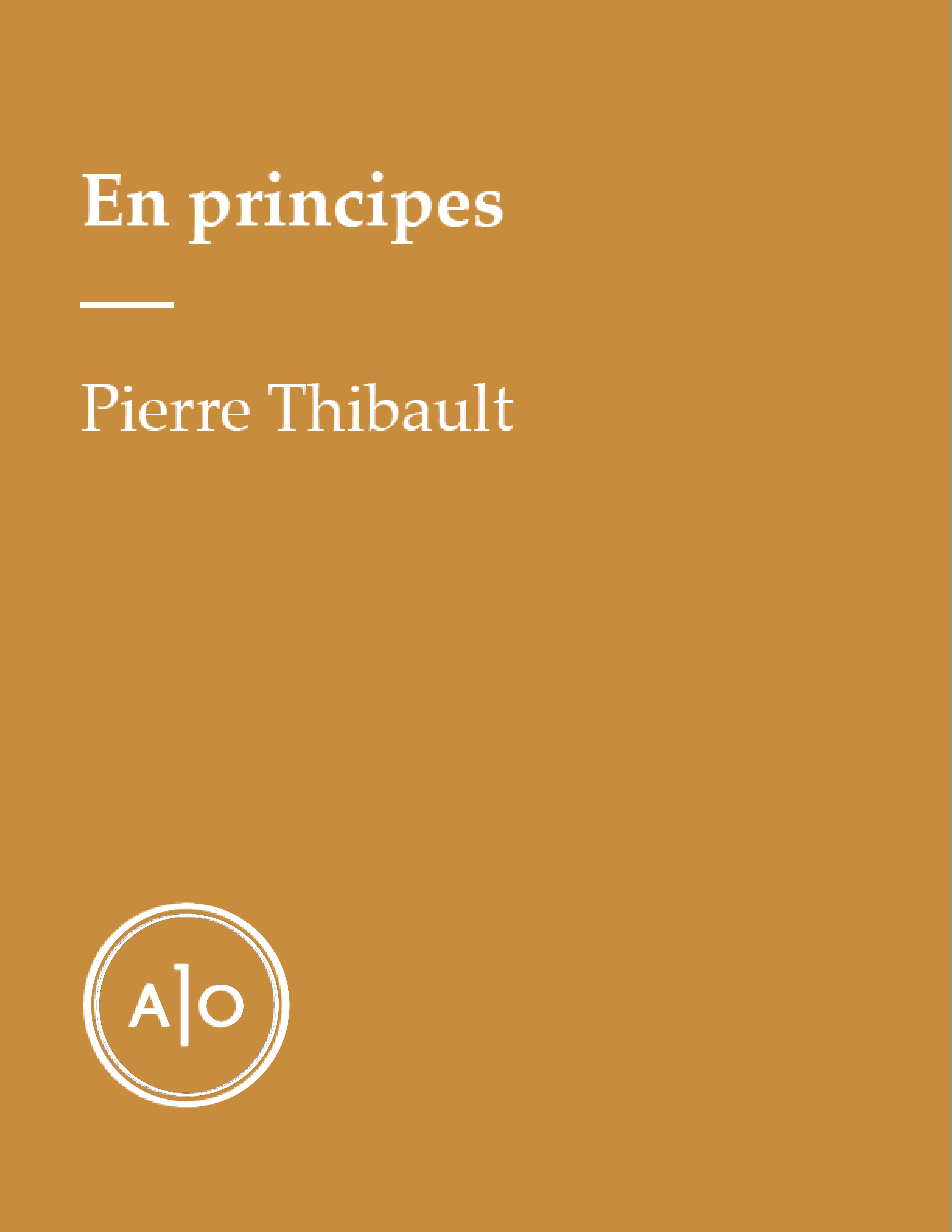 En principes: Pierre Thibault