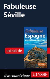 Fabuleuse Séville