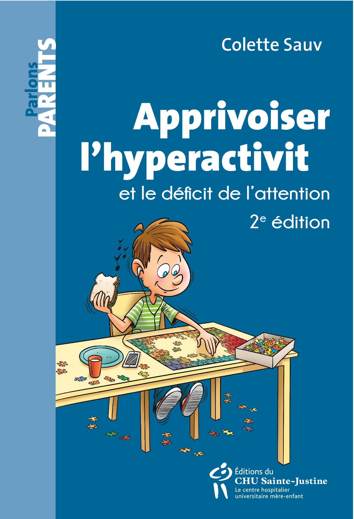 Apprivoiser l'hyperactivité et le déficit de l'attention