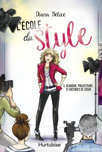 L'école du style T1 - Glamour, projecteurs et histoires de coeur