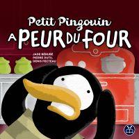 Petit Pingouin a peur du four