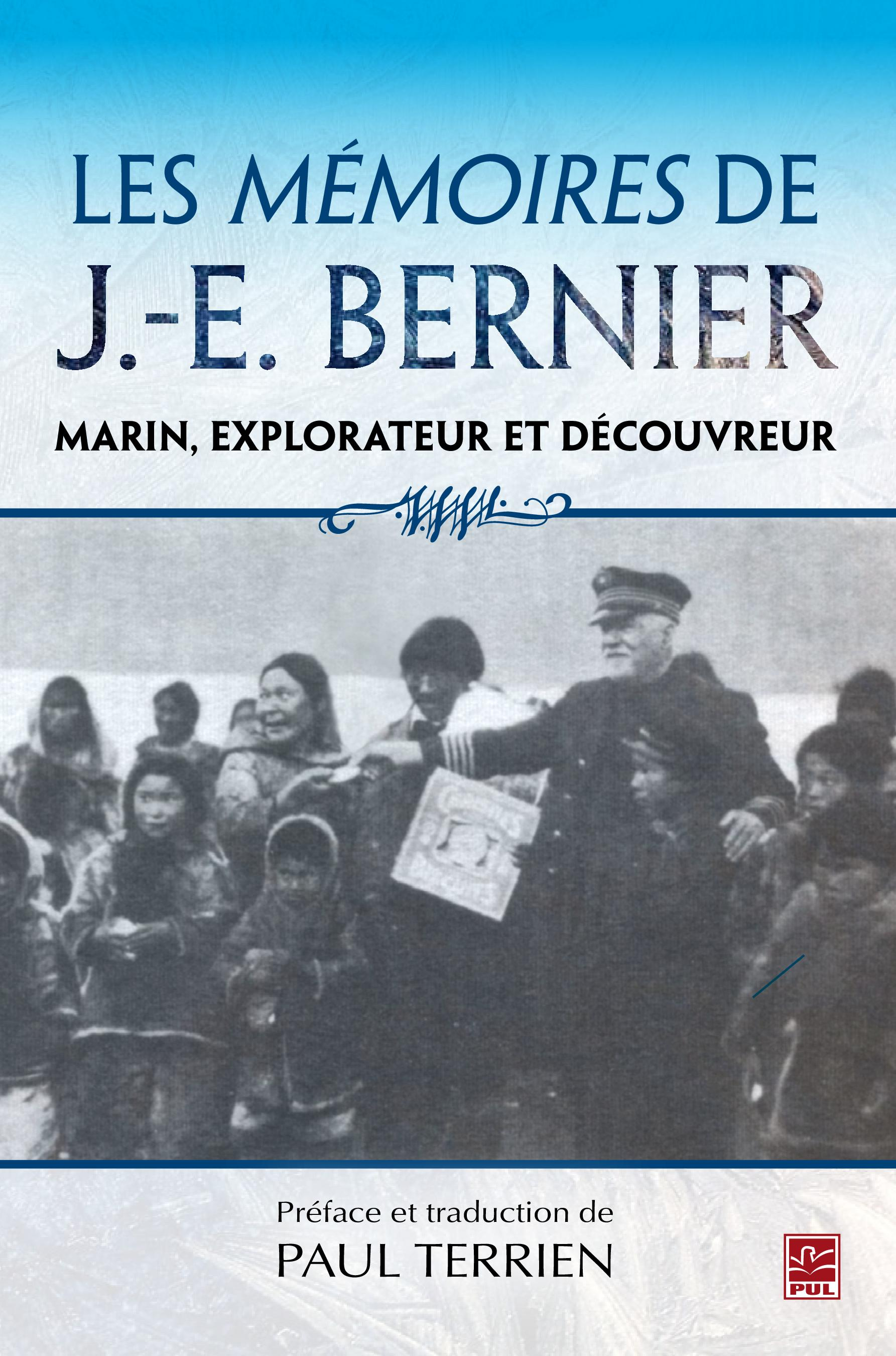 Les mémoires de J.E. Bernier