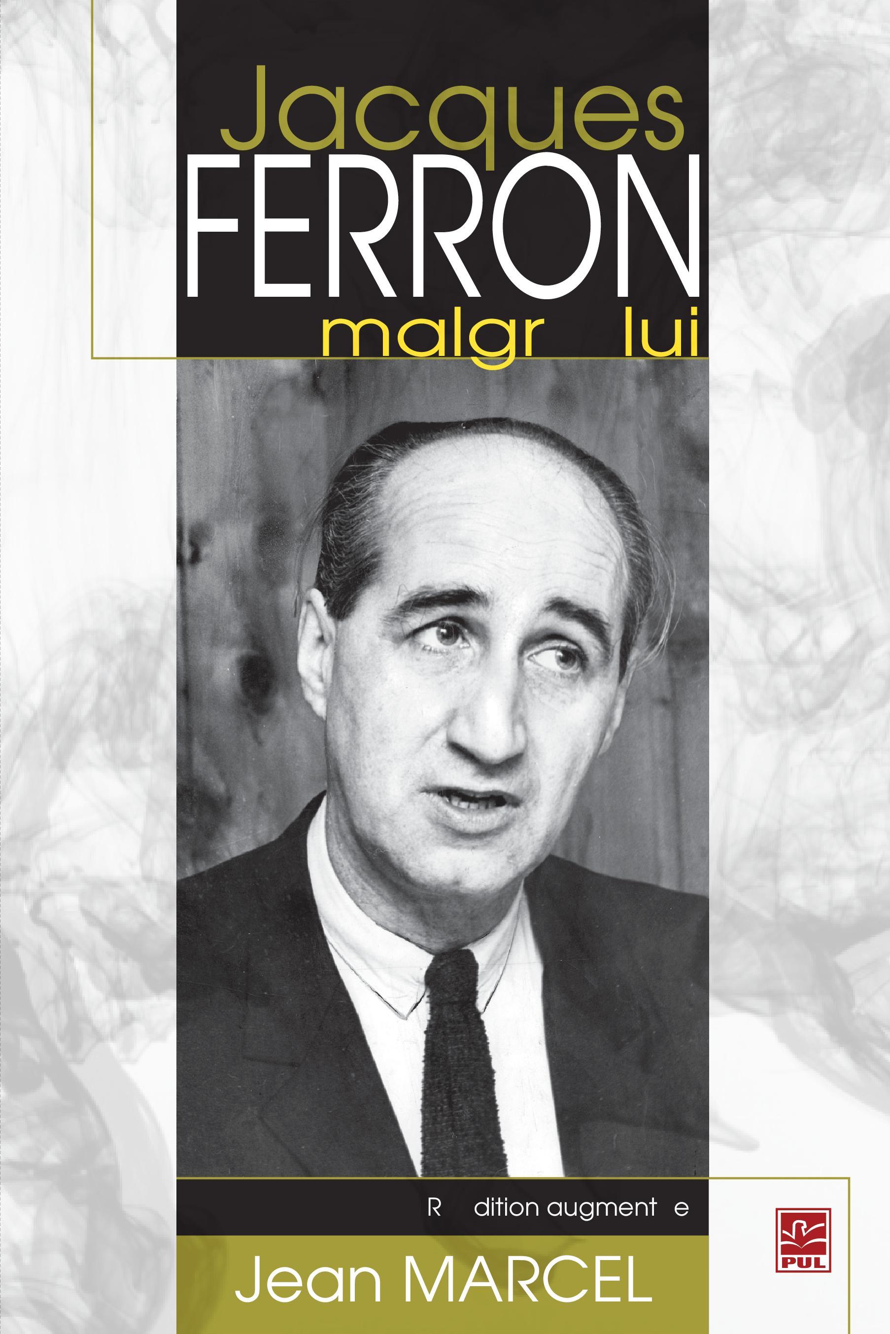 Jacques Ferron marlgré lui N.E
